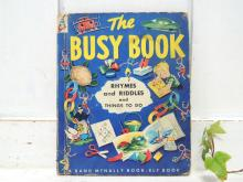 【THE BUSY BOOK】レトロ可愛い・50'sヴィンテージ・絵本/ピクチャーブック/学習絵本
