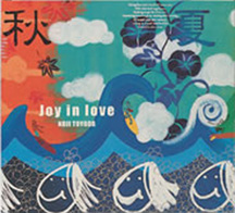 JOY IN LOVE  KOJI/TOYODA