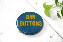 BAN BUTTONS メッセージ NYC アメリカンビンテージ ・缶バッジ・USA